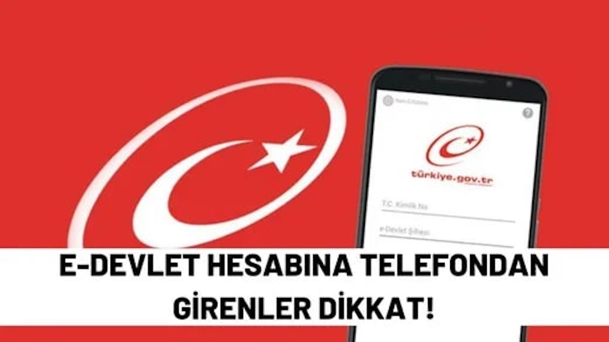 E-Devlet Hesabına Telefondan Girenler Dikkat!